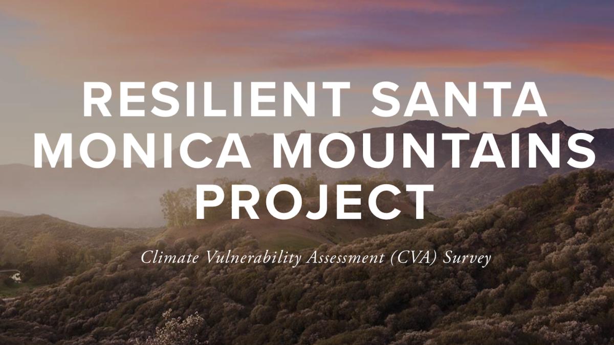 Santa Monica Mountains Climate Vulnerability Survey